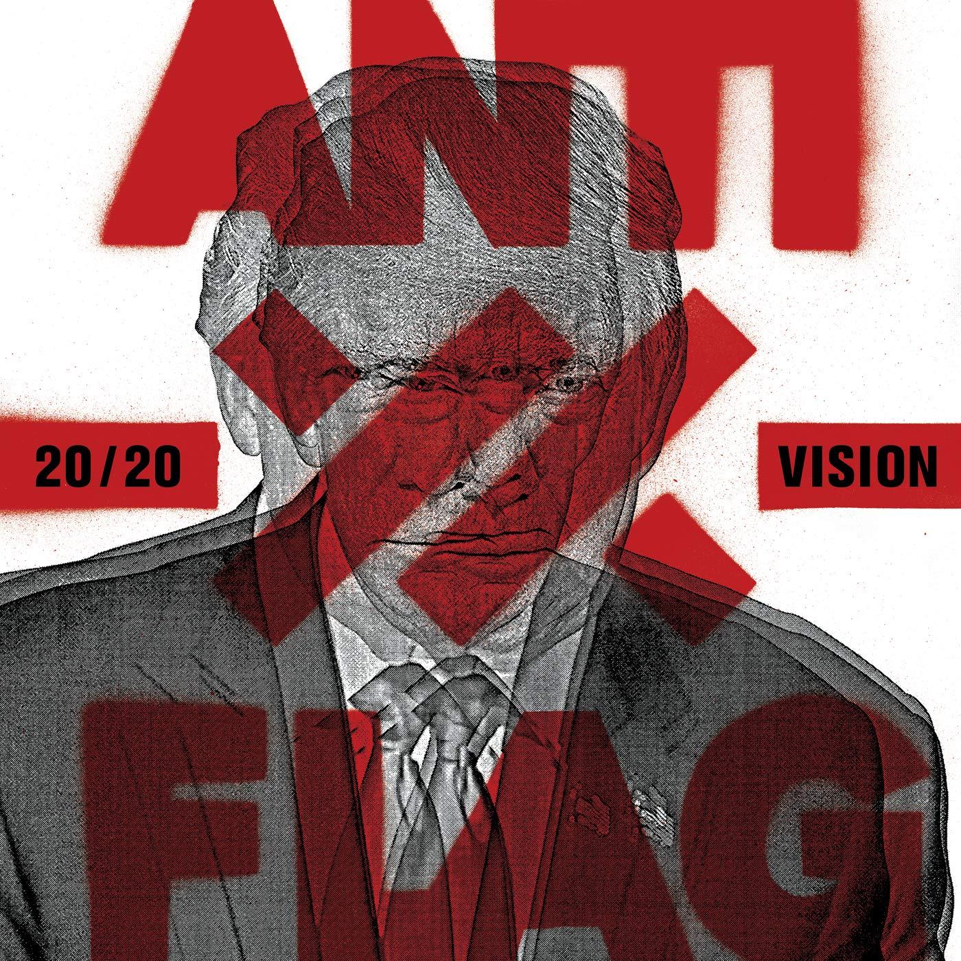 Az ellenállás él! | Anti-Flag – 20/20 Vision (2020)