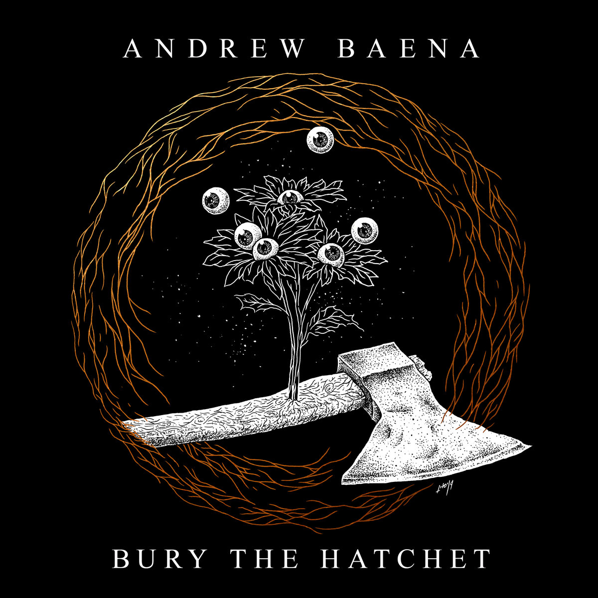 A kis béna | Andrew Baena – Bury The Hatchet (EP, 2019)