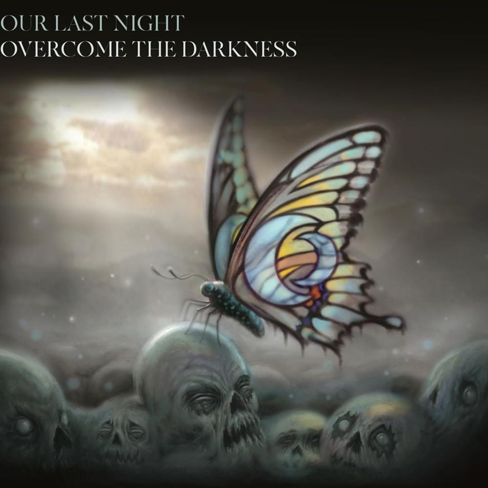 A 2. félidőt hozták a fiúk | Our Last Night – Overcome The Darkness (2019)
