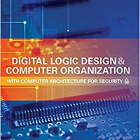 __UPD__ Digital Logic Design And Computer Organization With Computer Architecture For Security (Electronics). duracion tried degree Always Manuales first
