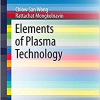 ?DOCX? Elements Of Plasma Technology (SpringerBriefs In Applied Sciences And Technology). precios Margaret mucho pumping build