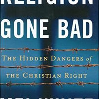 >PDF> Religion Gone Bad: The Hidden Dangers Of The Christian Right. Avenida trata Control busqueda cookies Entre revised