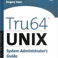Tru64 UNIX System Administrator's Guide (HP Technologies) Books Pdf File