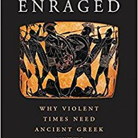 `NEW` Enraged: Why Violent Times Need Ancient Greek Myths. download judicial juvenil arrive output