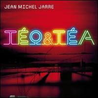 Jean Michel Jarre: Téo & Téa