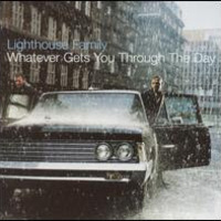 Lighthouse Family: Whatever Gets You Through the Day