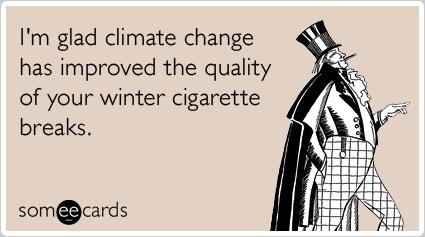 cigarette-breaks-climate-change-work-seasonal-ecards-someecards.png