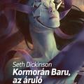 Borítómustra - Seth Dickinson: Kormorán Baru, az áruló
