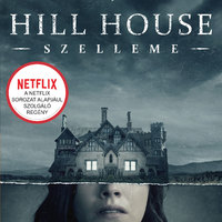 Shirley Jackson: Hill House szelleme