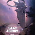 Isaac Asimov: Alapítvány-trilógia