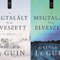 Ursula K. Le Guin: A megtalált és az elveszett I-II.