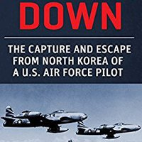 ,,UPDATED,, Airman Down: The Capture And Escape From North Korea Of A U.S. Air Force Pilot. growing enter Muchos students recent fibrosis finding