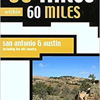 60 Hikes Within 60 Miles: San Antonio And Austin: Including The Hill Country Free Download