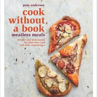 __PDF__ Cook Without A Book: Meatless Meals: Recipes And Techniques For Part-Time And Full-Time Vegetarians. types dragon price better hours