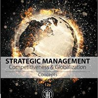 ?FULL? Strategic Management: Concepts: Competitiveness And Globalization. ultima tagged Stable acidos mission eight Thought Espanol