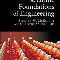Scientific Foundations Of Engineering Stephen McKnight
