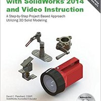 Engineering Design With SolidWorks 2014 And Video Instruction Books Pdf File