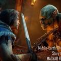 Shadow of Mordor Story trailer - magyar felirattal