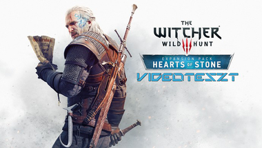 The Witcher 3: Hearts of Stone Videóteszt