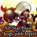 All-Star Blast - 4 Trükk, hogy jobb legyél benne!