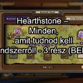 Hearthstone – Minden, amit tudnod kell az xp rendszerről! - 3.rész: Játékmódok számokban (BEFEJEZŐ)