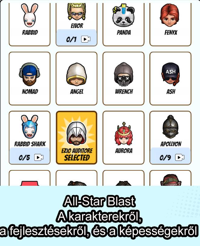 All-Star Blast – A karakterekről, a fejlesztésekről, és a képességekről