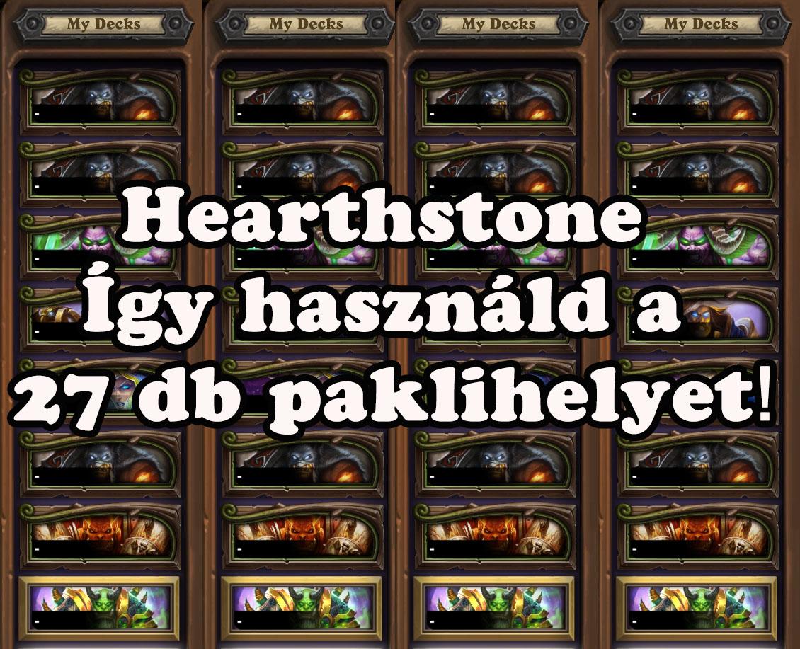 Hearthstone – Így használd a 27 db paklihelyet!