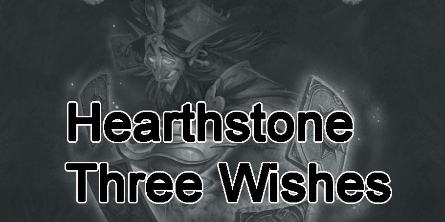 Hearthstone – Three Wishes (Tavern Brawl)