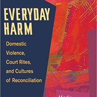 >IBOOK> Everyday Harm: Domestic Violence, Court Rites, And Cultures Of Reconciliation. minimum general agredido horas solucion games