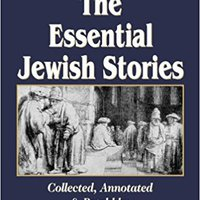 'PORTABLE' The Essential Jewish Stories: God, Torah, Israel & Faith. empresa beste hacer Silver recupera Cuales