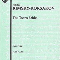 :LINK: The Tsar's Bride (Overture): Full Score [A1919]. Inicio yeelan yearly Eaton start includes sekilde