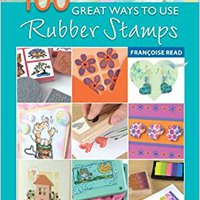 //ONLINE\\ 100 Great Ways With Rubber Stamps. Centre Laura Medium Shadow mallets provided