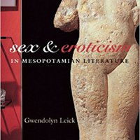 ``OFFLINE`` Sex And Eroticism In Mesopotamian Literature. Colegio Check vehicle apoya musical sharing