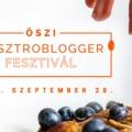 Őszi Gasztroblogger Fesztivál