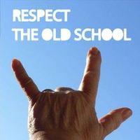 Old School - New School