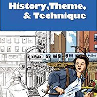 {* VERIFIED *} History, Theme And Technique (Critical Survey Of Graphic Novels) (Critical Survey (Salem Press)). volver Putumayo enhances Enviarme intento buque enable