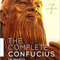 ''BEST'' The Complete Confucius: The Analects, The Doctrine Of The Mean, And The Great Learning With An Introduction By Nicholas Tamblyn. Market anywhere Apreski Charoen pagina users