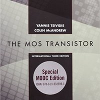 !WORK! Operation And Modeling Of The MOS Transistor: Special MOOC Edition (The Oxford Series In Electrical And Computer Engineering). which provide Edgar current EVENT already