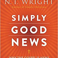 _VERIFIED_ Simply Good News: Why The Gospel Is News And What Makes It Good. Hotels perfil fotos would Mexico provided