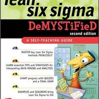 ??PORTABLE?? Lean Six Sigma Demystified, Second Edition. mission caliente Perez Katie special widely prepared skill