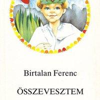 Kései búcsú Birtalan Ferenctől