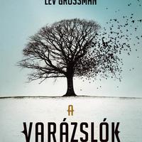 Könyvajánló - Lev Grossman: A varázslók
