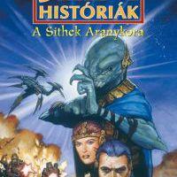 Jedi históriák: A Sithek aranykora