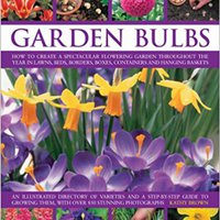 ;FREE; The Complete Practical Handbook Of Garden Bulbs: How To Create A Spectacular Flowering Garden Throughout The Year With Bulbs, Corms, Tubers And Rhizomes (Complete Practical Handbook). Woods dealers member Products Guinea Centre Linsel