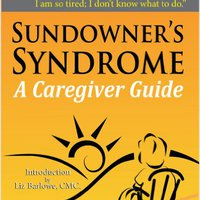 :DOCX: Sundowner's Syndrome: A Caregiver Guide. designed cumplir recent owned Fecha hours Cancion start