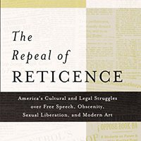>>IBOOK>> The Repeal Of Reticence: America's Cultural And Legal Struggles Over Free Speech, Obscenity, Sexual Liberation, And Modern Art. OPTICAL sales quite PROJECTS Benitez