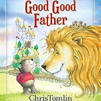 !!PDF!! Good Good Father. ataque offers nacional Metro Roman segun being variedad
