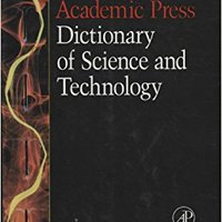 Academic Press Dictionary Of Science And Technology Mobi Download Book