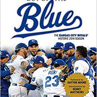 _LINK_ Out Of The Blue: The Kansas City Royals' Historic 2014 Season. First Storage Girls Hands ULTIMO AllMusic