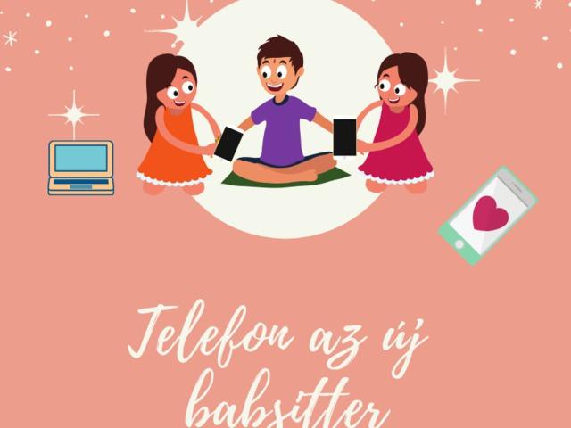 Telefon mint elektromos babysitter